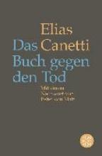 Canetti, Elias Das Buch gegen den Tod