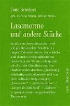 Bernhart, Toni Lasamarmo und andere Stücke