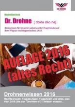 Beck, Maximilian Dr. Drohne - Basiswissen 2016
