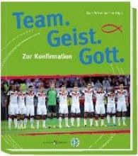 Team. Geist. Gott.