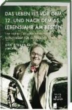 Ahlander, Dag Sebastian Das Leben ist vor dem 12. und nach dem 65. Lebensjahr am besten