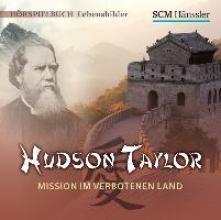 Engelhardt, Kerstin Hudson Taylor - Mission im verbotenen Land