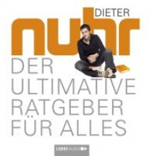 Nuhr, Dieter Der ultimative Ratgeber für alles