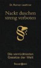 Leuthner, Roman Nackt duschen - streng verboten