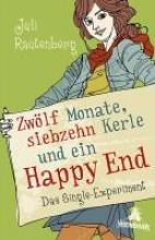 Rautenberg, Juli Zwlf Monate, siebzehn Kerle und ein Happy End