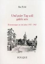 Pohl, Ilse Und jeder Tag will gelebt sein
