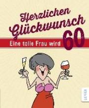 Butschkow, Peter Herzlichen Glckwunsch - Eine tolle Frau wird 60