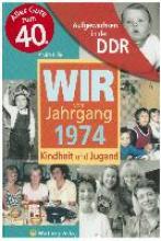 Hille, André Aufgewachsen in der DDR - Wir vom Jahrgang 1974 - Kindheit und Jugend