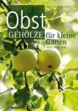 Klock, Peter Obstgehölze für kleine Gärten