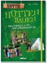 Rotter, Katharina Hütten bauen