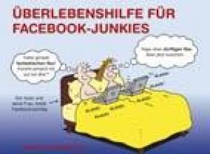 Baxendale, Martin Überlebenshilfe für Facebook-Junkies