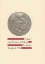 Berthold, Felix 25 Jahre Carl-Zuckmayer-Medaille des Landes Rheinland-Pfalz 1979 bis 2004