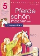 Kessel, Carola von Pferde schön machen mit Cadmolino