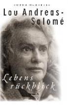 Andreas-Salomé, Lou Lebensrckblick: Autobiographie
