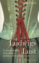 Hauck, Barbara Ludwigs Lust
