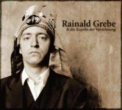 Grebe, Rainald Rainald Grebe und die Kapelle der Versöhnung. CD