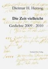 Herzog, Dietmar H. Die Zeit vielleicht