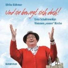 Böhmer, Ulrike Und sie bewegt sich doch!