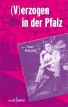 Gröschel, Klaus (V)erzogen in der Pfalz