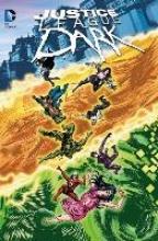 Justice League Dark 07: Im Bernstein dieses Augenblicks