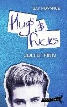 Finn, Juli D. Hugs & Fucks