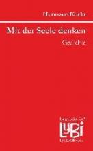 Knehr, Hermann Mit der Seele denken