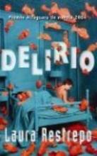 Restrepo, Laura Delirio