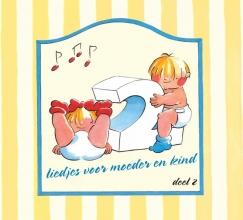 Liedjes Voor Moeder en Kind Deel 2
