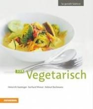 Gasteiger, Heinrich,   Wieser, Gerhard,   Bachmann, Helmut 33 x Vegetarisch