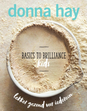 Donna Hay , Basics to Brilliance Kids