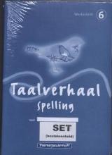 Taalverhaal spelling set 5 ex 6 Werkschrift
