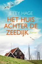 Jetty Hage , Het huis achter de zeedijk