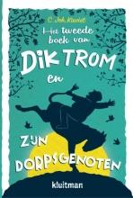 C.Joh.  Kieviet Dik Trom POD Het tweede boek van Dik Trom en zijn dorpsgenoten