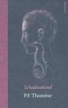 P.F.  Thomése Schaduwkind