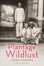 Tessa Leuwsha , Plantage Wildlust
