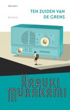 Haruki Murakami , Ten zuiden van de grens