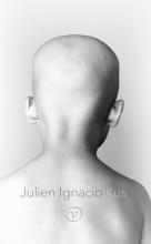 Julien Ignacio , Kus