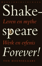 T.  Hoenselaars, T. Shakespeare forever !