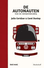 Julio  Cortazar, Carol  Dunlop De autonauten van de kosmosnelweg