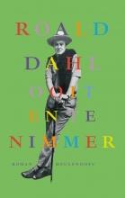 Roald  Dahl Ooit en te nimmer