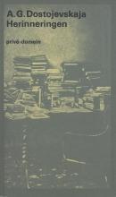 Anna Grigorjevna  Dostojevskaja Herinneringen (POD)