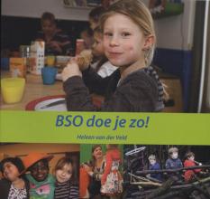 Heleen van der Veld , BSO doe je zo