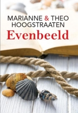 Marianne en Theo  Hoogstraaten Evenbeeld - grote letter uitgave