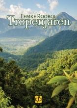 Femke  Roobol Tropenjaren - grote letter uitgave
