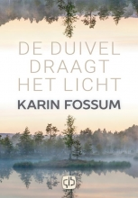 Karin  Fossum De duivel draagt het licht-grote letter uitgave