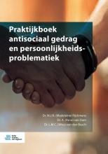 , Praktijkboek antisociaal gedrag en persoonlijkheidsproblematiek