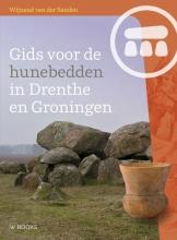 Wijnand van der Sanden , Gids voor de hunebedden in Drenthe en Groningen
