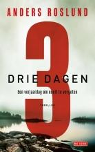 Anders Roslund , Drie dagen