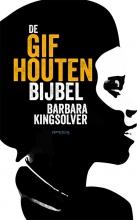 Barbara  Kingsolver De gifhouten bijbel