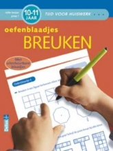 C. de Smet, L.  Jansen Tijd voor huiswerk Oefenblaadjes breuken (10-11 j.)